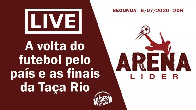 Live do Arena debate as finais do campeonato carioca com muito humor